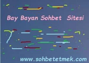 Bay Bayan Sohbet Sitesi