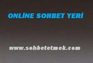 Online Sohbet Yeri
