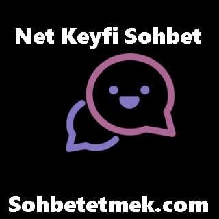 Netkeyfi Sohbet