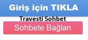 Travesti Sohbet